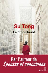 Le Dit du Loriot | Su Tong,