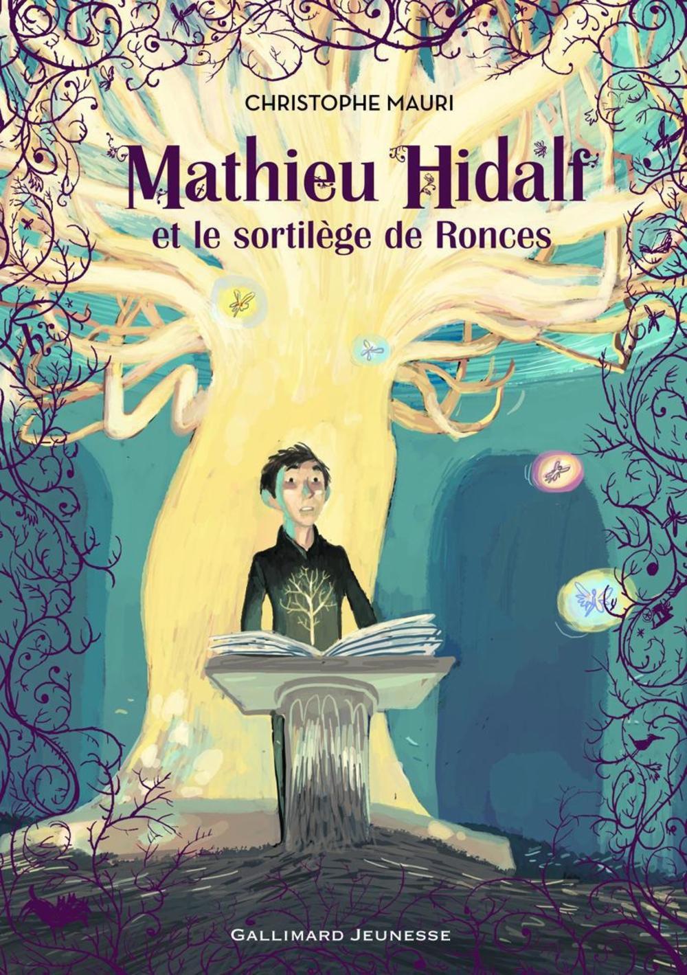 Mathieu Hidalf (Tome 3) - Mathieu Hidalf et le sortilège de Ronces | Bachelier, Benjamin