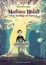 Mathieu Hidalf (Tome 3) - Mathieu Hidalf et le sortilège de Ronces |