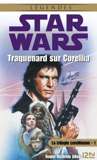 Star Wars - La trilogie corellienne - tome 1 |