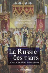 La Russie des Tsars : d'Ivan le Terrible à Vladimir Poutine | COLLECTIF,