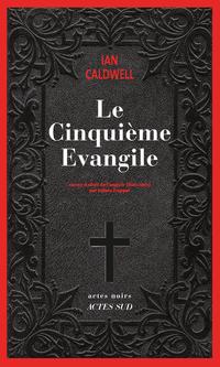 Le cinquième évangile | Caldwell, Ian