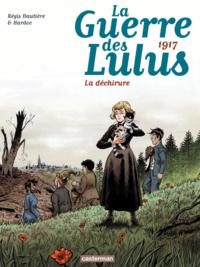 La Guerre des Lulus (Tome 4) - 1917, La déchirure
