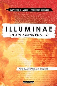 Illuminae (Tome 1) - Dossier Alexander   Kristoff, Jay