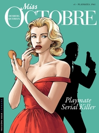 Miss Octobre - tome 1 - Playmates, 1961 | Desberg, Stephen