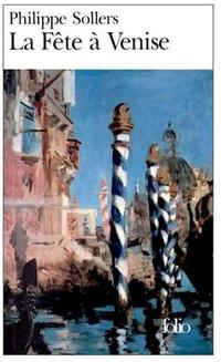 La Fête à Venise | Sollers, Philippe