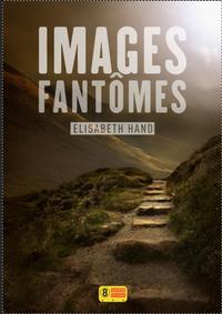 Images fantômes | HAND, Elizabeth