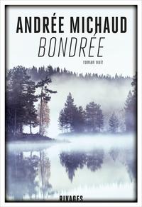 Bondrée   Michaud, Andrée