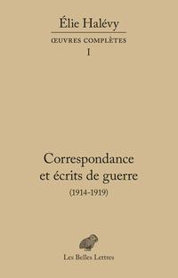 Correspondance et écrits de...