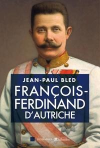 François-Ferdinand d'Autriche | Bled, Jean-Paul