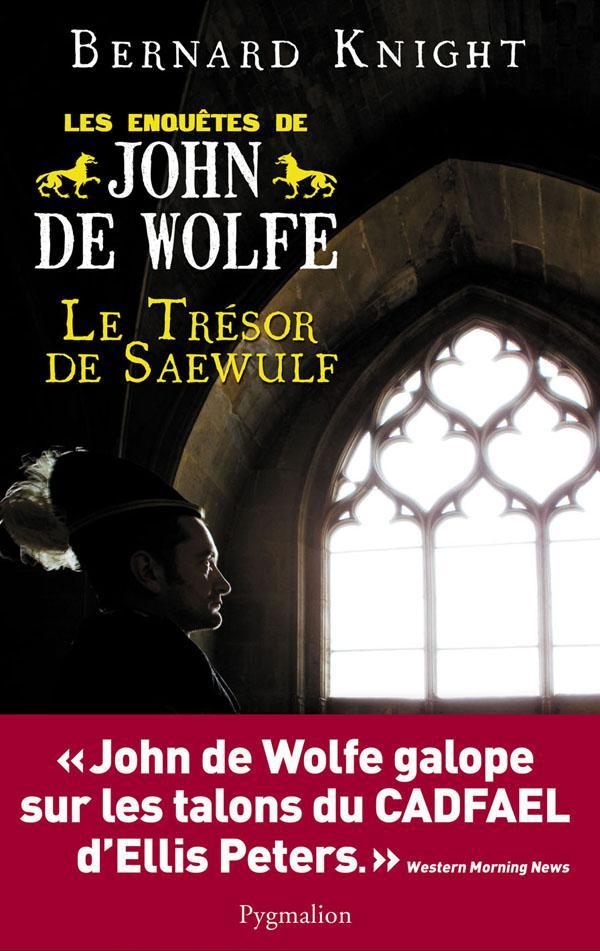 Le Trésor de Saewulf - Les enquêtes de John de Wolfe