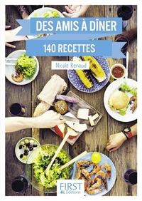 Le Petit livre de - Des amis à dîner en 140 recettes