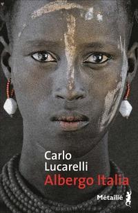 Albergo Italia | Lucarelli, Carlo