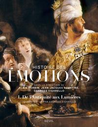 Histoire des émotions, vol. 1   Corbin, Alain