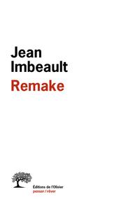 Remake | Imbeault, Jean