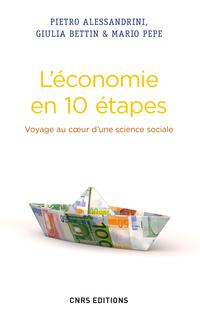 Economie en 10 étapes. Voyage au coeur d'une science sociale