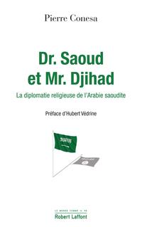 Dr. Saoud et Mr. Djihad | CONESA, Pierre