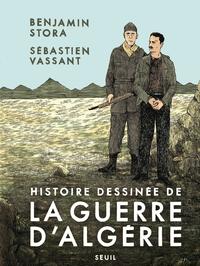 Histoire dessinée de la guerre d'Algérie | Vassant, Sébastien