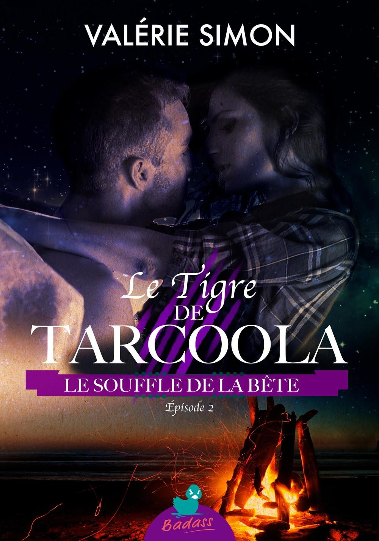 Le Tigre de Tarcoola, épisode 2 : Le Souffle de la Bête