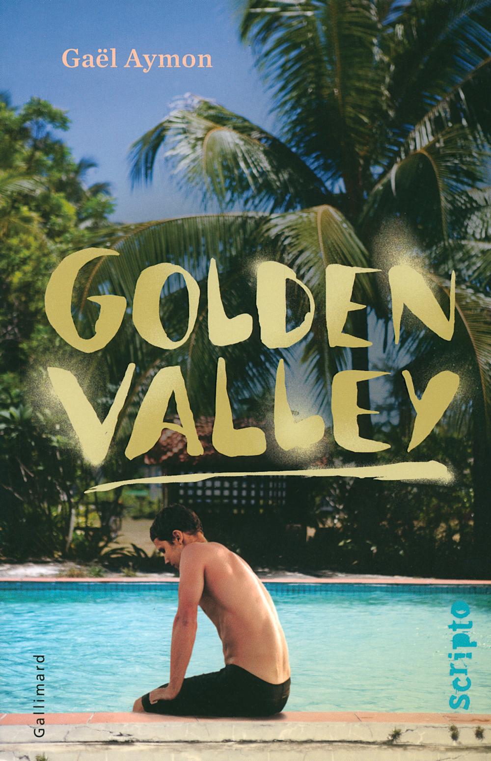 Golden Valley | Aymon, Gaël