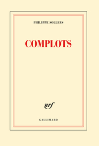 Complots | Sollers, Philippe