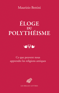 Éloge du polythéisme