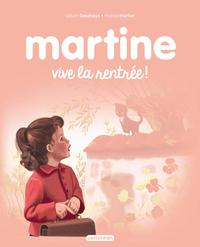 Martine, vive la rentrée!