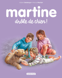 Martine, drôle de chien !