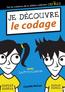 Découvre le codage | MCCUE, Camille