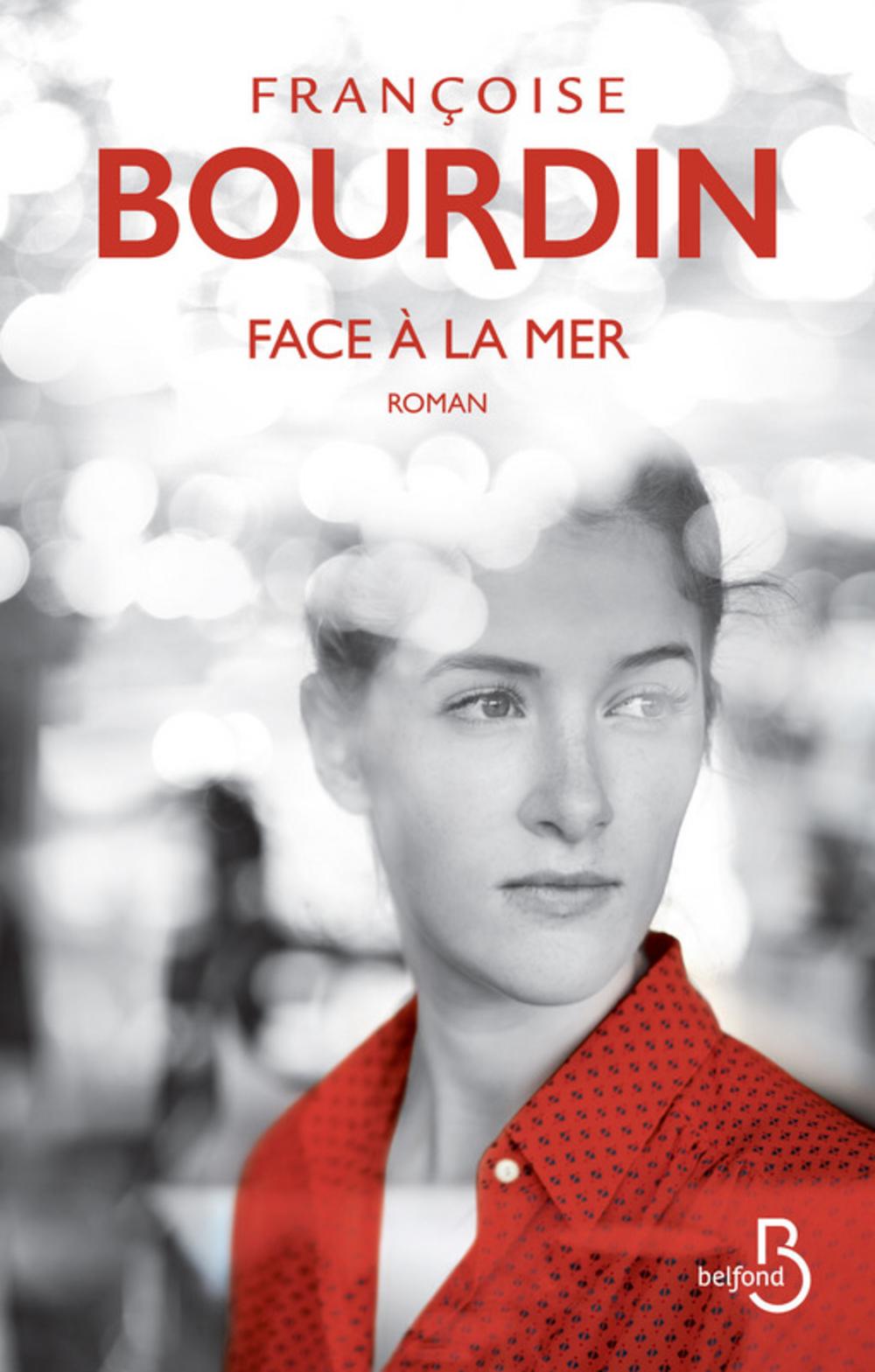Face à la mer | BOURDIN, Françoise