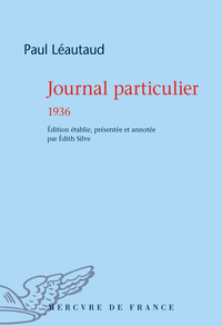Journal particulier. 1936 | Léautaud, Paul