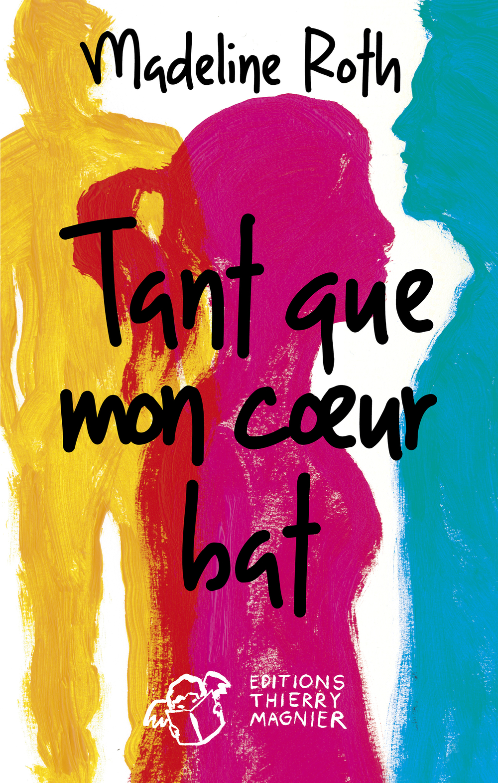Tant que mon coeur bat | Roth, Madeline