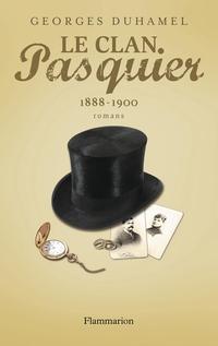 Le Clan Pasquier, 1888-1900