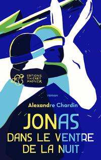 Jonas dans le ventre de la nuit | Chardin, Alexandre