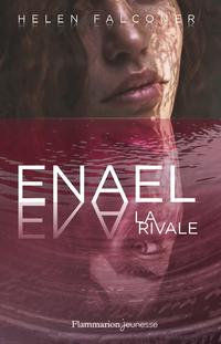 Enael (Tome 2) - La Rivale