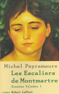 Suzanne Valadon -Tome 1 | PEYRAMAURE, Michel