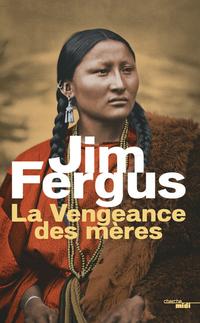 La Vengeance des mères | FERGUS, Jim