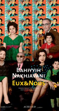 Eux & Nous | Nakhjavani, Bahiyyih