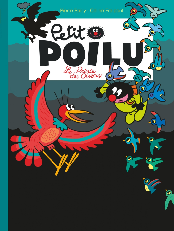 Petit Poilu - Tome 19 - Le prince des oiseaux |