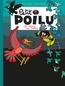 Petit Poilu - Tome 19 - Le prince des oiseaux | Bailly,