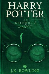 Harry Potter et les Reliques de la Mort | Rowling, J.K.