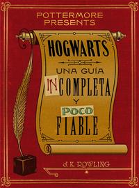 Hogwarts: una guía incomple...