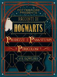 Racconti di Hogwarts: prode...