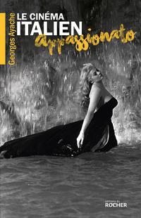 Le cinéma italien appassionato : l'âge d'or de Cinecittà