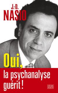 Oui, la psychanalyse guérit !