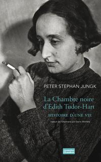 La Chambre noire d'Edith Tudor-Hart | Jungk, Peter stephan