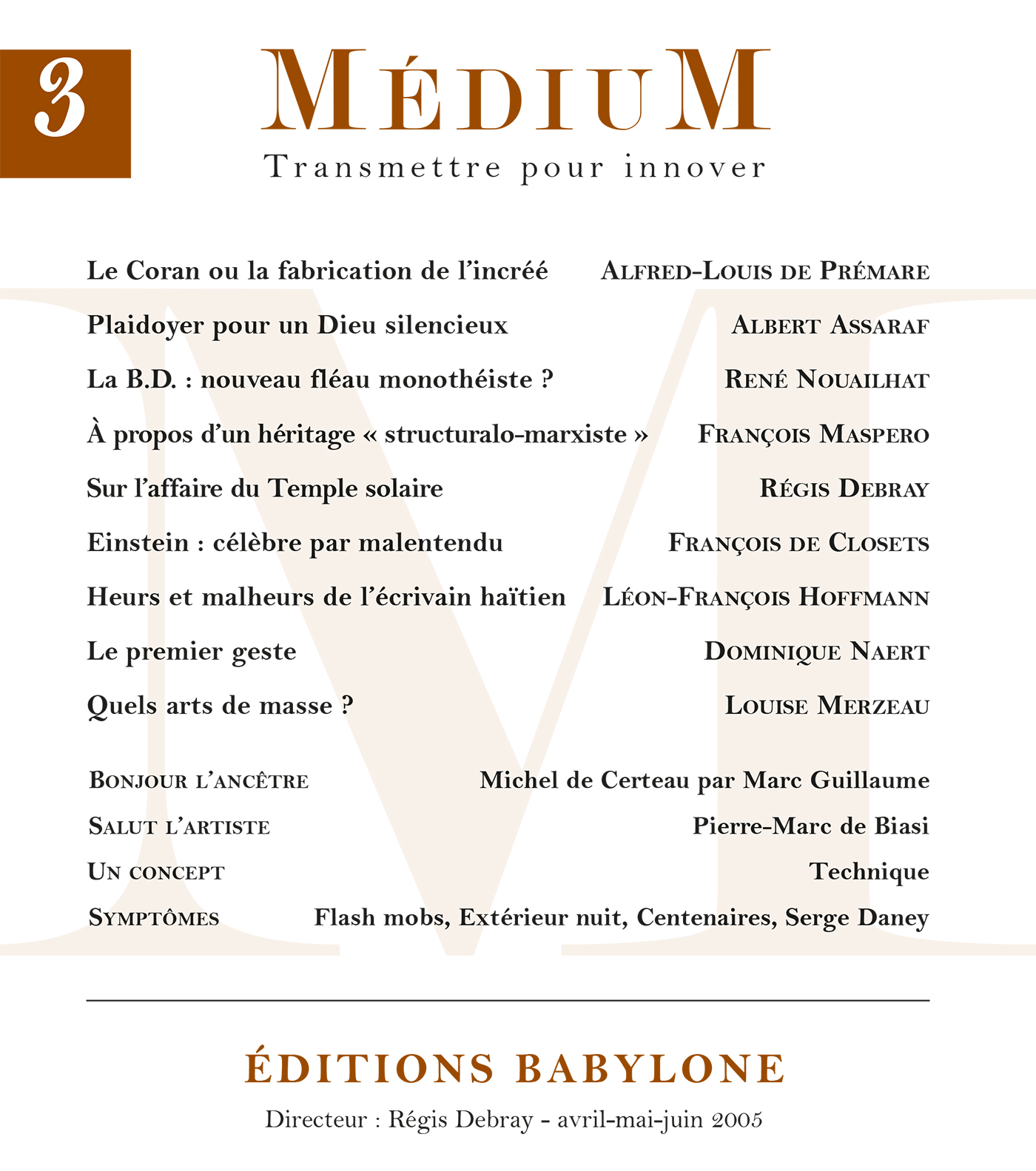 Médium n°3, avril-juin 2005
