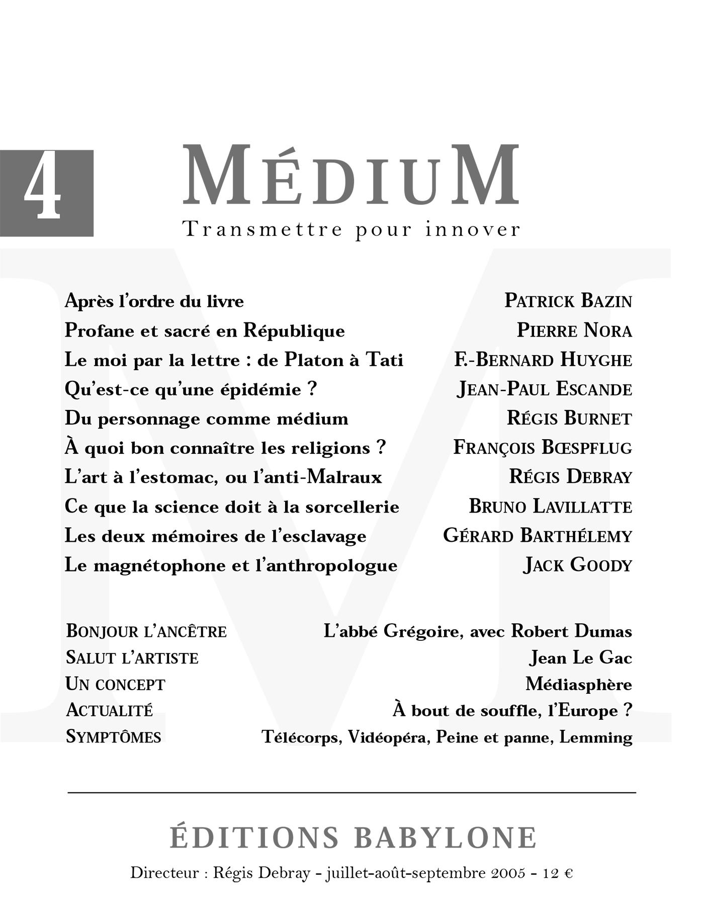 Médium n°4, juillet-septembre 2005