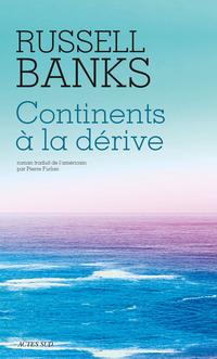 Continents à la dérive | Banks, Russell