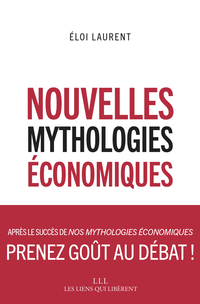 Nouvelles mythologies économiques | Laurent, Eloi